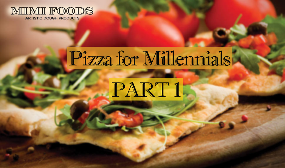 Pizza for Millennials Part 1: How to successfully introduce healthy pizza to the menu