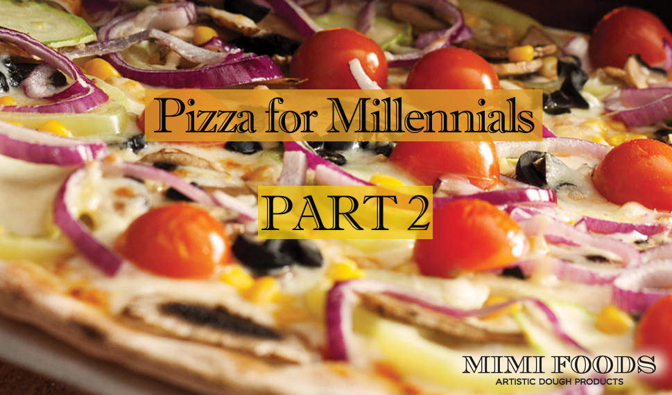 Pizza for Millennials Part 2: Why every pizza menu should have a healthy crust option