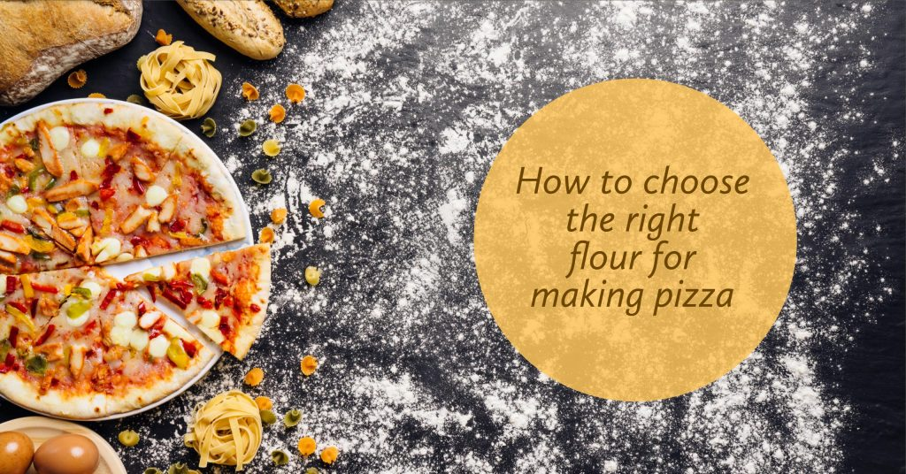 How to choose the right flour for making pizza: INFOGRAPHIC