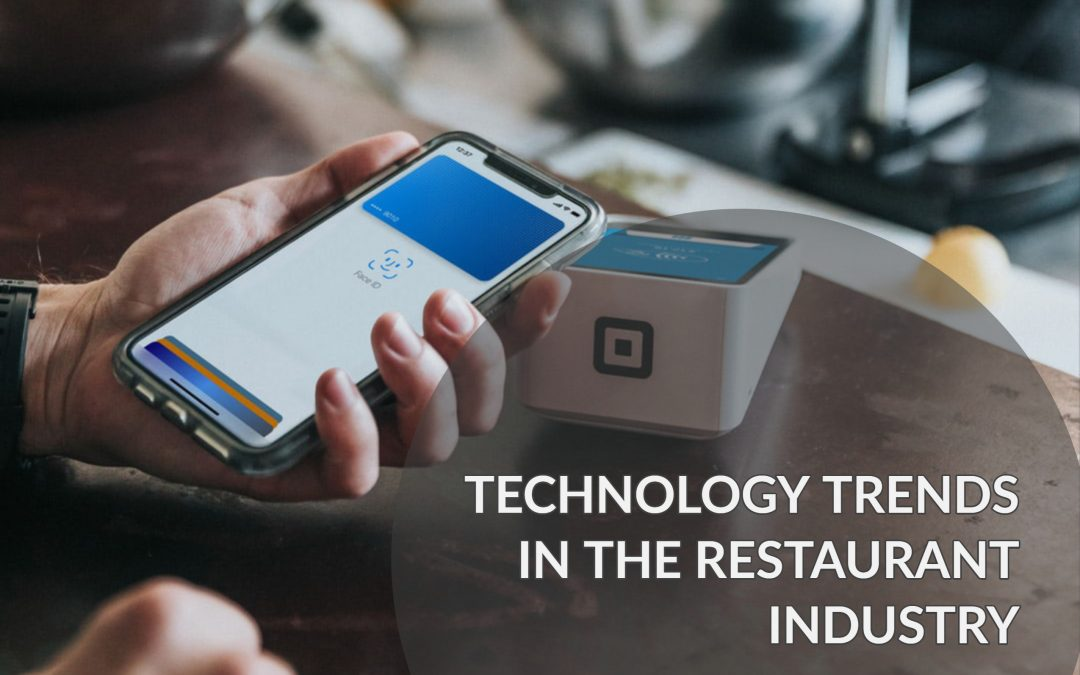 Technology trends in the restaurant industry